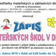 Termín pro podání žádosti o přijetí dítěte k předškolnímu vzdělávání pro školní rok 2016/2017 je stanoven na den: sobota 23. dubna 2016 v době od 9,00 hodin do 13,00 hodin. […]