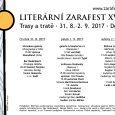 17. ročník festivalu Literární Zarafest v Děčíně. Ve čtvrtek 31. 8. 2017začínáme v 19.00 výstavou Abendland v Ukradené galerii v Podmoklech. Ve 20.00 pokračujeme v Baru Bodenbach programem Básníci Perplex […]