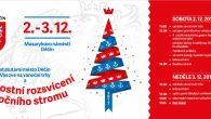O první adventní neděli se rozzáří vánoční strom na Masarykově náměstí. Chybět nebude ani tradiční svařené víno, polévka, vánoční dobroty a také zajímavý kulturní program. Zahájení primátorkou města Marií Blažkovou […]