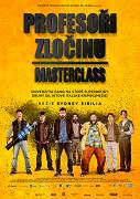 Profesoři zločinu - Masterclass